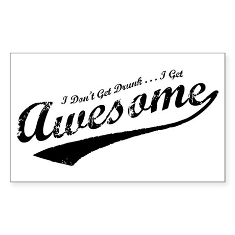 I Get Awesome Sticker (Rectangle)