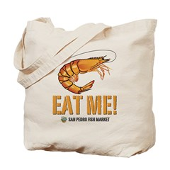 Eat Me! Shrimp Tote Bag
