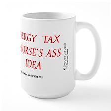 Energy Tax A Horse's Ass Idea Mug