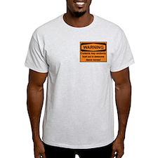 Warning - 2 sided T-Shirt