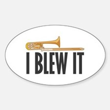 I Blew It Trombone Decal