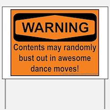 Warning Yard Sign
