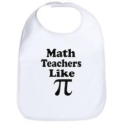 Math Teachers like Pi Bib