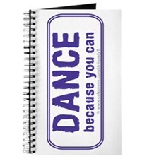 Dance because you can Journal