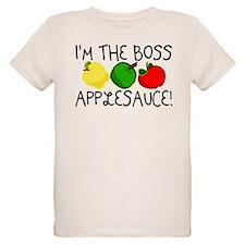 I'm the Boss Applesauce T-Shirt