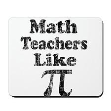 Vintage Math Teachers like Pi Mousepad