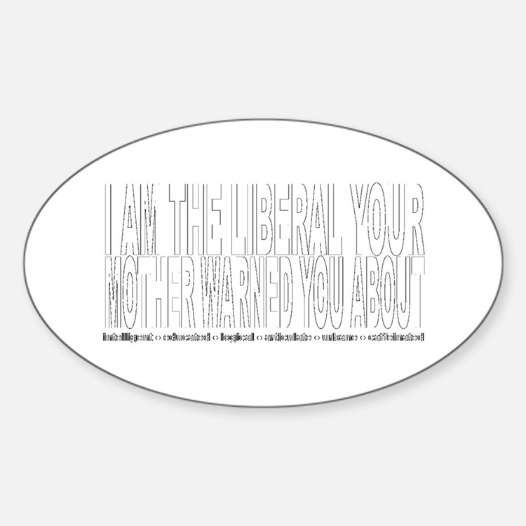 Liberal Warning Oval Decal