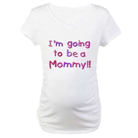 Pink Going to be a Mommy Maternity T-Shirt