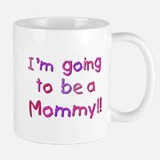 Pink Going to be a Mommy Mug