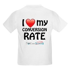 I Love My Conversion Rate T-Shirt