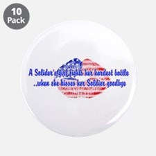 """Kisses Goodbye 3.5"""" Button (10 pack)"""