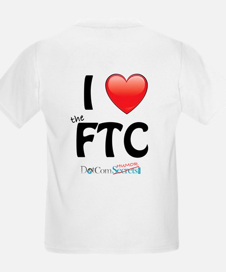 I Love The FTC T-Shirt