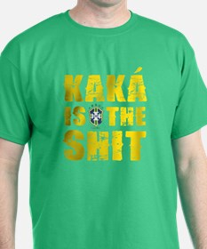 Kaka Is The Shit T-Shirt