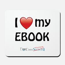 I Love My Ebook Mousepad