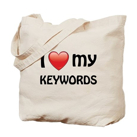 I Love My Keywords Tote Bag