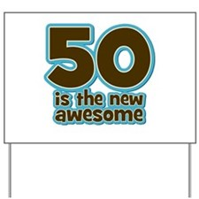 50 New Awesome Yard Sign