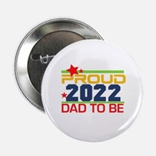 """2016 Proud Dad to Be 2.25"""" Button"""