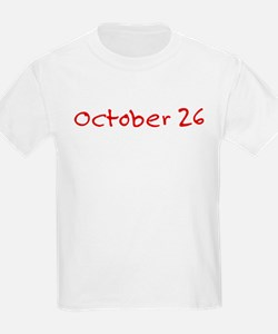 """October 26"" printed on a T-Shirt"
