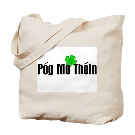 Pog Mo Thoin Text Tote Bag