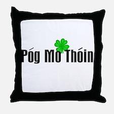 Pog Mo Thoin Text Throw Pillow