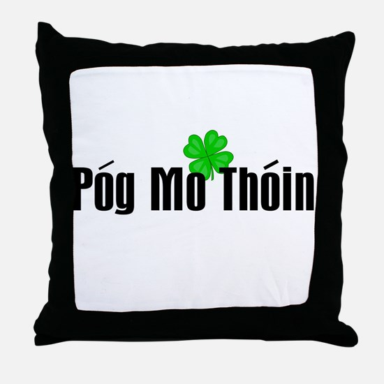 Pog Mo Thoin Text Throw Pillow