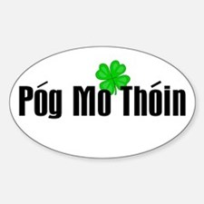 Pog Mo Thoin Text Oval Decal