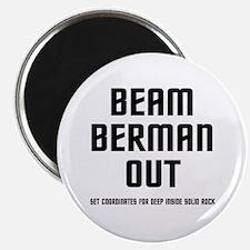 Beam Berman Out Magnet