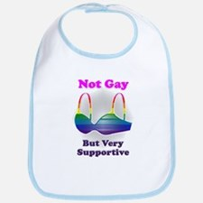 Not Gay But I'm Very Supporti Bib