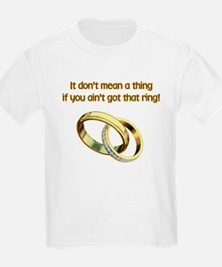 It Dont Mean A thing T-Shirt