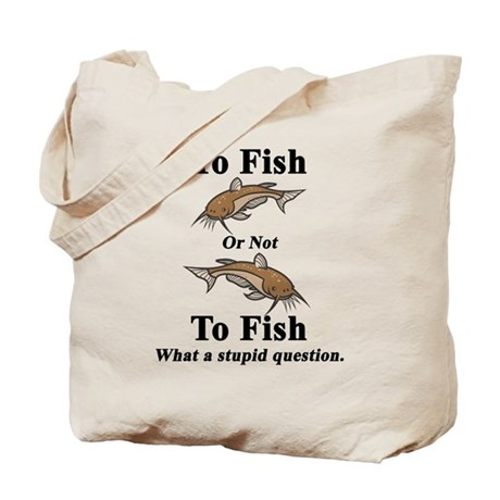 Catfish To Fish or Not to Fis Tote Bag