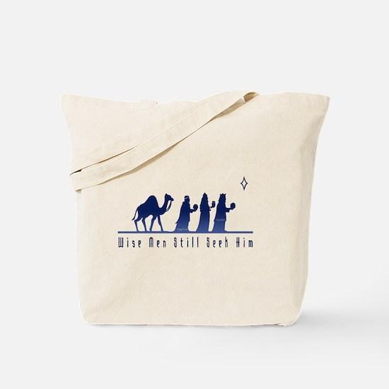 Wise Men Still Seek Him Tote Bag
