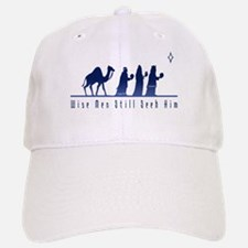 Wise Men Still Seek Him Baseball Baseball Cap