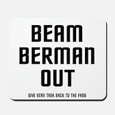 Beam Berman Out Mousepad