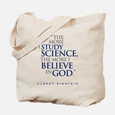 The More I Study Science... Tote Bag