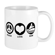 Peace Love Row Small Mug