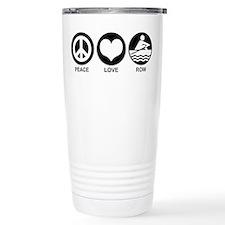 Peace Love Row Travel Coffee Mug