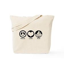 Peace Love Row Tote Bag