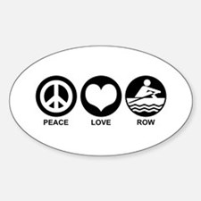 Peace Love Row Decal