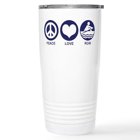 Peace Love Row Stainless Steel Travel Mug