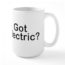 Got Electric? Mug