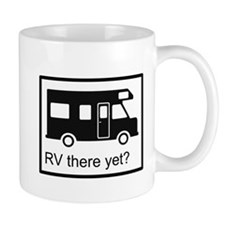 RV there yet? Mug