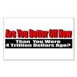 Are You Better Off Now Sticker (Rectangle 50 pk)
