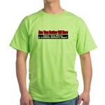 Are You Better Off Now Green T-Shirt