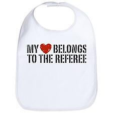 My Heart Belongs To The Referee Bib