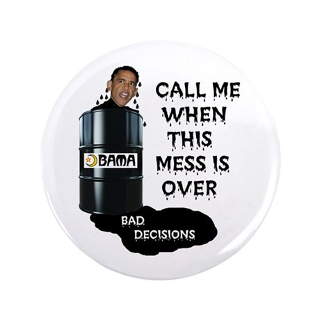 "SLICK AND OILY BARACK 3.5"" Button"