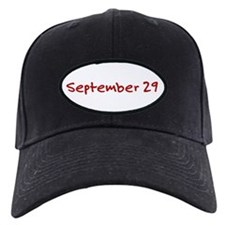 """September 29"" printed on a Baseball Hat"