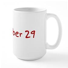 """""""September 29"""" printed on a Mug"""
