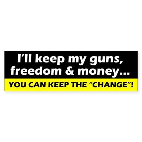 Keep My Guns, Freedom & Money Bumper Sticker