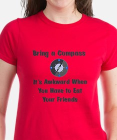 Bring Compass or Eat Friends Tee