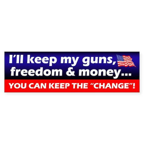 I'll Keep My Guns, Freedom & Money Bumper Stic